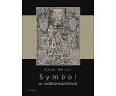 Szczegóły książki SYMBOL W WOLNOMULARSTWIE