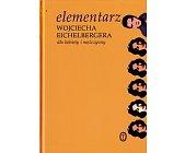 Szczegóły książki ELEMENTARZ WOJCIECHA EICHELBERGERA DLA KOBIETY I MĘŻCZYZNY