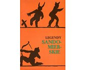 Szczegóły książki LEGENDY SANDOMIERSKIE