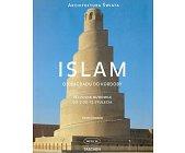 Szczegóły książki ISLAM OD BAGDADU DO KORDOBY