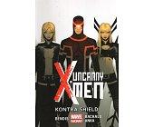 Szczegóły książki UNCANNY X-MEN: KONTRA SHIELD