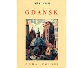 Szczegóły książki CUDA POLSKI - GDAŃSK