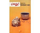 Szczegóły książki CHADO. HERBATA I ZEN