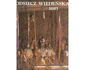 Szczegóły książki ODSIECZ WIEDEŃSKA 1683