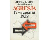 Szczegóły książki AGRESJA 17 WRZEŚNIA 1939