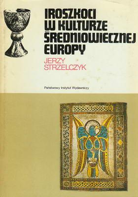 IROSZKOCI W KULTURZE ŚREDNIOWIECZNEJ EUROPY (CERAM)