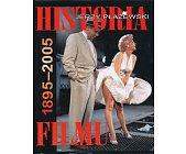 Szczegóły książki HISTORIA FILMU 1895 - 2005