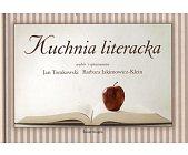 Szczegóły książki KUCHNIA LITERACKA