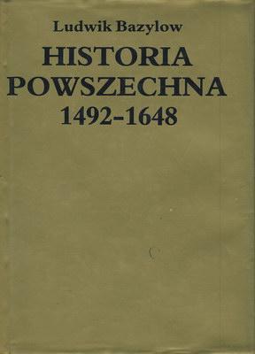 HISTORIA POWSZECHNA 1492 - 1648
