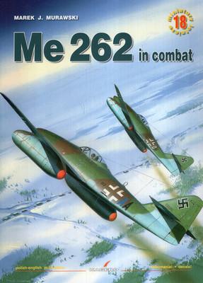 ME 262 IN COMBAT - MINIATURY LOTNICZE NR 18