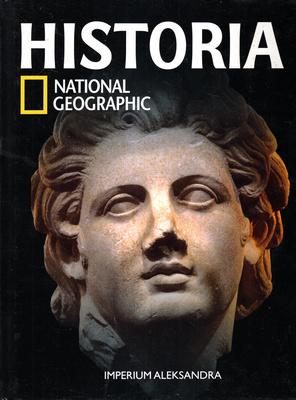 HISTORIA NATIONAL GEOGRAPHIC - TOM 9 - IMPERIUM ALEKSANDRA