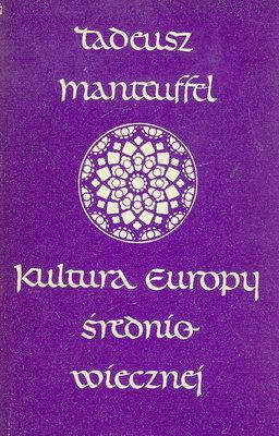 Znalezione obrazy dla zapytania manteuffel tadeusz kultura europy średniowiecznej