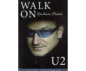 Szczegóły książki WALK ON DUCHOWA PODRÓŻ U2