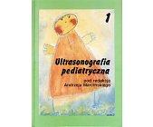 Szczegóły książki ULTRASONOGRAFIA PEDIATRYCZNA - DWA TOMY