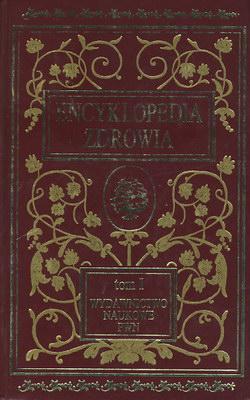 ENCYKLOPEDIA ZDROWIA - 2 TOMY