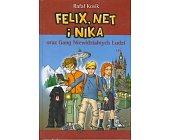 Szczegóły książki FELIX, NET I NIKA ORAZ GANG NIEWIDZIALNYCH LUDZI