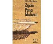 Szczegóły książki ŻYCIE PANA MOLIERA