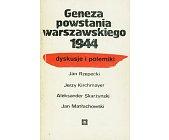 Szczegóły książki GENEZA POWSTANIA WARSZAWSKIEGO 1944