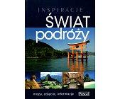 Szczegóły książki ŚWIAT PODRÓŻY - INSPIRACJE