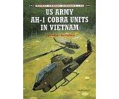 Szczegóły książki US ARMY AH-1 COBRA UNITS IN VIETNAM (OSPREY COMBAT AIRCRAFT 41)