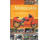 Szczegóły książki MOTOCYKLE. WOLNOŚĆ I PRZYGODA