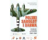 Szczegóły książki POLSKI SAMOLOT I BARWA