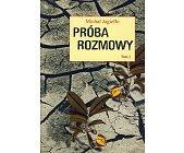 Szczegóły książki PRÓBA ROZMOWY - 2 TOMY