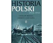 Szczegóły książki HISTORIA POLSKI 1918 - 1945