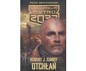 Szczegóły książki OTCHŁAŃ (UNIWERSUM METRO 2033)