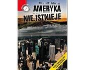 Szczegóły książki AMERYKA NIE ISTNIEJE