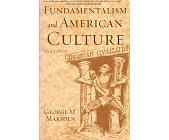 Szczegóły książki FUNDAMENTALISM AND AMERICAN CULTURE