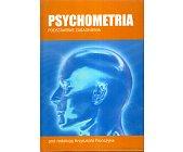 Szczegóły książki PSYCHOMETRA. PODSTAWOWE ZAGADNIENIA