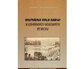 Szczegóły książki MILITARNA ROLA NARWI W KAMPANIACH WOJENNYCH XX WIEKU