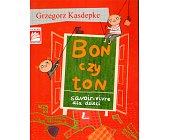 Szczegóły książki BON CZY TON. SAVOIR-VIVRE DLA DZIECI