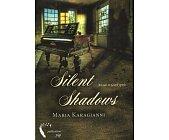 Szczegóły książki SILENT SHADOWS