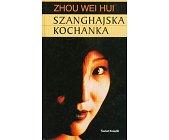 Szczegóły książki SZANGHAJSKA KOCHANKA