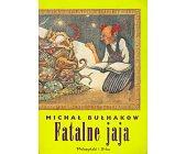 Szczegóły książki FATALNE JAJA