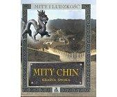 Szczegóły książki MITY CHIN - KRAINA SMOKA