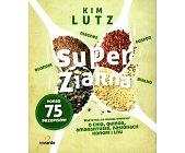 Szczegóły książki SUPER ZIARNA