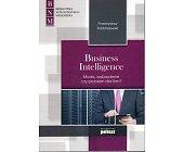 Szczegóły książki BUSINESS INTELLIGENCE