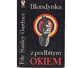 Szczegóły książki BLONDYNKA Z PODBITYM OKIEM