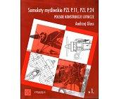 Szczegóły książki SAMOLOTY MYŚLIWSKIE PZL P.11, PZL P.24
