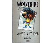 Szczegóły książki WOLVERINE: WORST DAY EVER