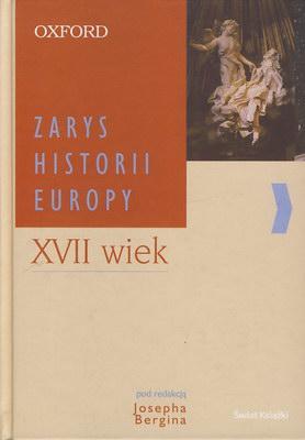ZARYS HISTORII EUROPY - XVII WIEK