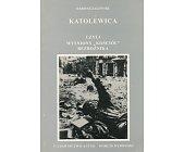 """Szczegóły książki KATOLEWICA CZYLI WYŚNIONY """"KOŚCIÓŁ"""" BEZBOŻNIKA"""