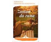 Szczegóły książki ZOSTAŃ DO RANA