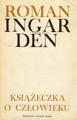 Znalezione obrazy dla zapytania Roman Ingarden Książeczka o człowieku