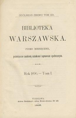 BIBLIOTEKA WARSZAWSKA 1896 - 3 TOMY