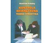Szczegóły książki KONTROLA WEWNĘTRZNA. TEORIA I PRAKTYKA