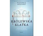 Szczegóły książki KRÓLEWSKA KLATKA